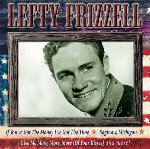 Lefty Frizzell Pure Country