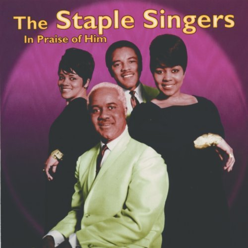 Staple Singers In Praise Of Him