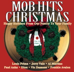 Mob Hits Christmas Vale Damone Prima Clooney Dion Mob Hits