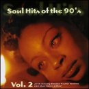 Soul Hits Of The 90's Vol. 2 Soul Hits Of The 90's Cover Girls Vandross M People Soul Hits Of The 90's