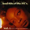 Soul Hits Of The 90's Vol. 1 Soul Hits Of The 90's Kris Kross M People Vandross Soul Hits Of The 90's