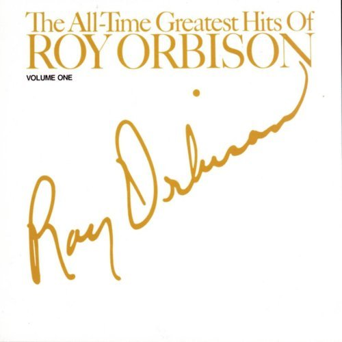 Roy Orbison Vol. 1 All Time Hits