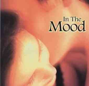In The Mood In The Mood