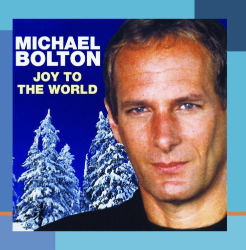 Bolton Michael Joy To The World CD R