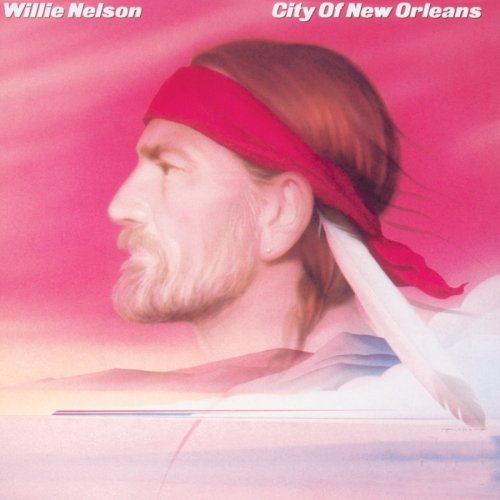 Willie Nelson City Of New Orleans