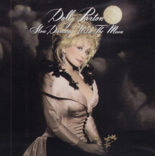 Dolly Parton Slow Dancing With The Moon