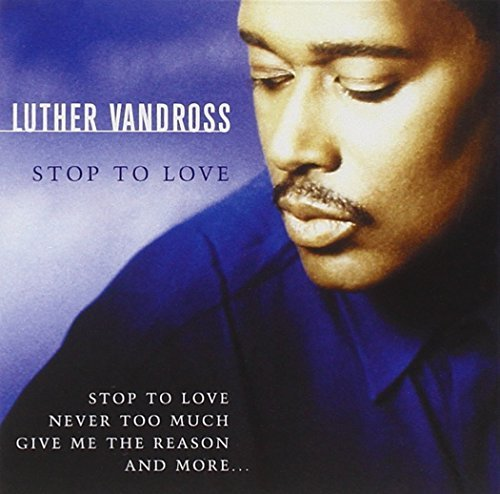 Vandross Luther Stop To Love