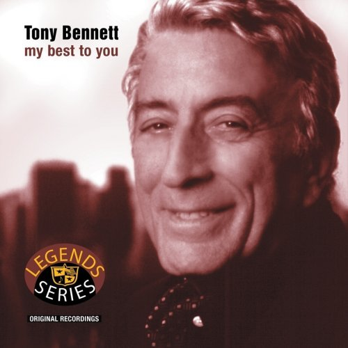 Bennett Tony My Best To You