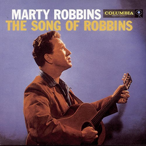 Marty Robbins Songs Of Marty Robbins