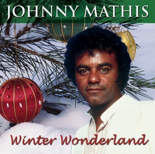 Johnny Mathis Winter Wonderland