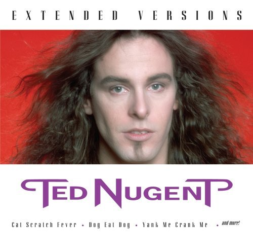 Nugent Ted Extended Versions