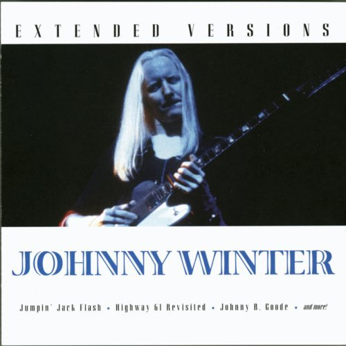 Johnny Winter Extended Versions