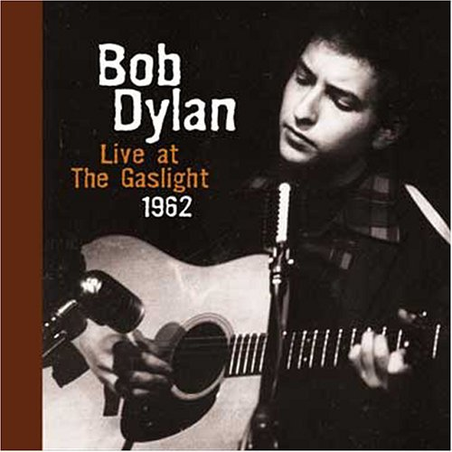 Bob Dylan Live At The Gaslight 1962