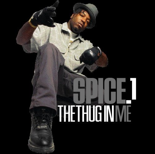 Spice 1 Thug In Me