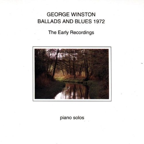George Winston Ballads & Blues 1972