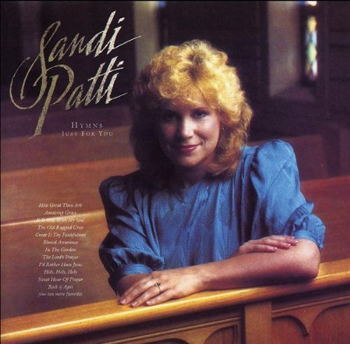 Sandi Patty Hymns Just For You CD R