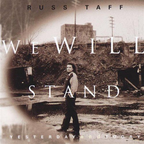 Taff Russ We Will Stand