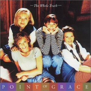 Point Of Grace Whole Truth CD R