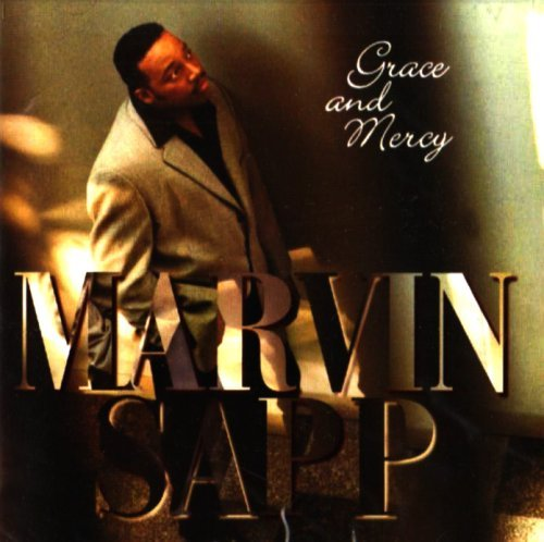 Marvin Sapp Grace & Mercy