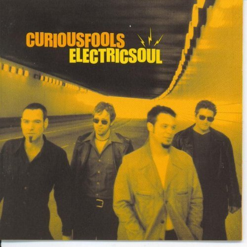 Curious Fools Electric Soul