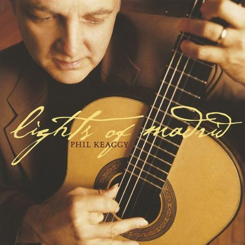Phil Keaggy Lights Of Madrid