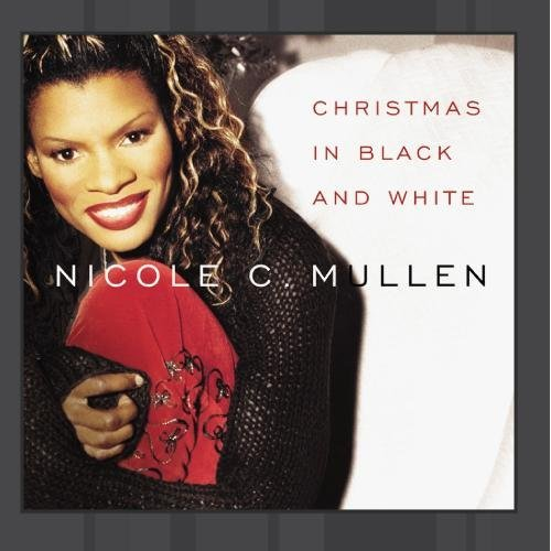 Nicole Mullen Christmas In Black & White CD R