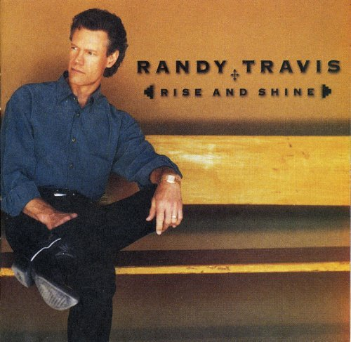 Randy Travis Rise & Shine