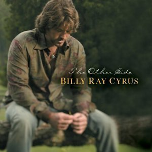 Billy Ray Cyrus Other Side
