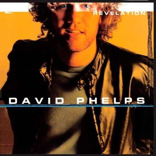 David Phelps Revelation CD R