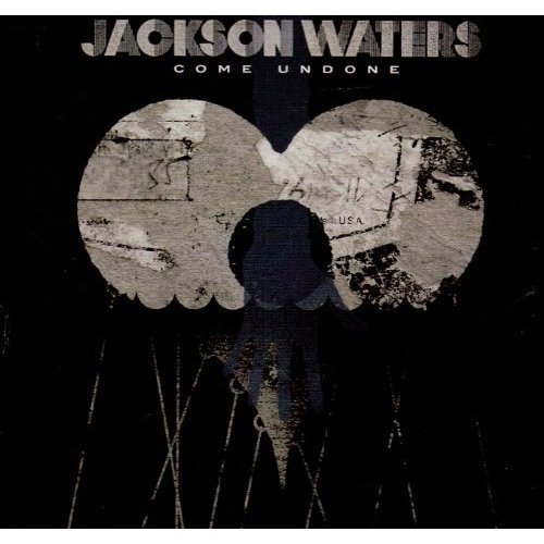 Jackson Waters Come Undone