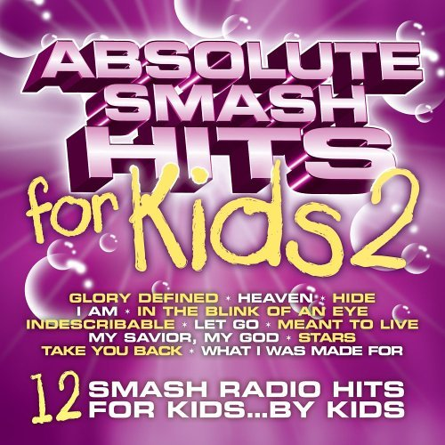 Absolute Smash Hits For Kids Vol. 2 Absolute Smash Hits For