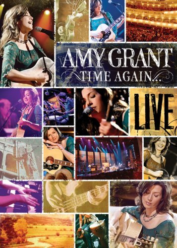 Amy Grant Time Again Amy Grant Live All