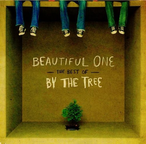 By The Tree Beautiful One The Best Of By