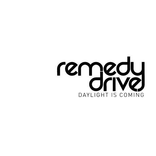 Remedy Drive Daylight Is Coming