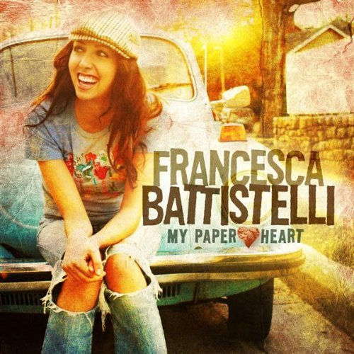 Francesca Battistelli My Paper Heart