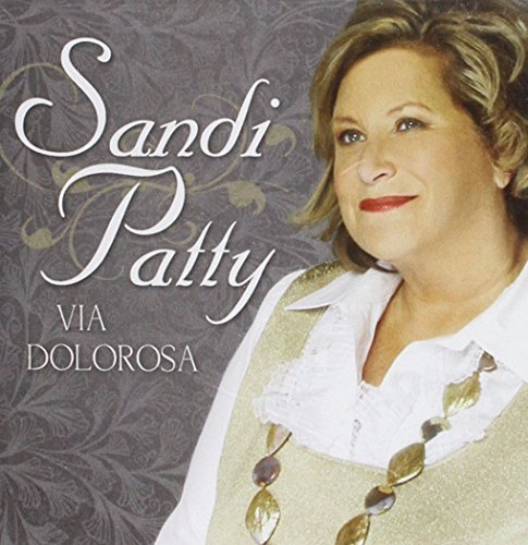 Sandi Patty Via Dolorsa Anthems Of Redemp CD R