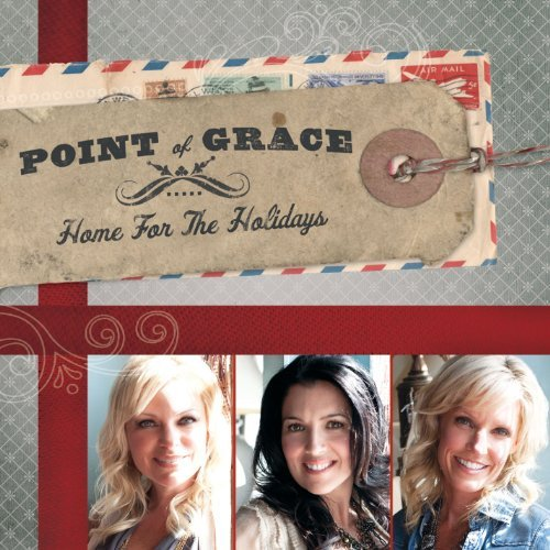 Point Of Grace Home For The Holidays