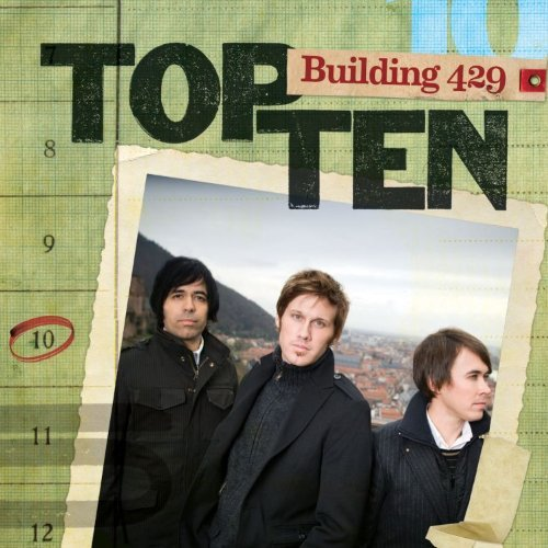 Building 429 Top Ten Top Ten