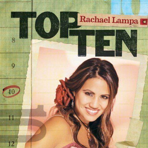 Rachael Lampa Top Ten