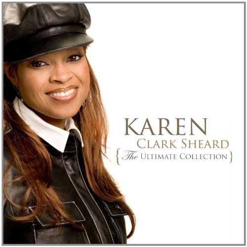 Karen Clark Sheard Ultimate Collection Ultimate Collection