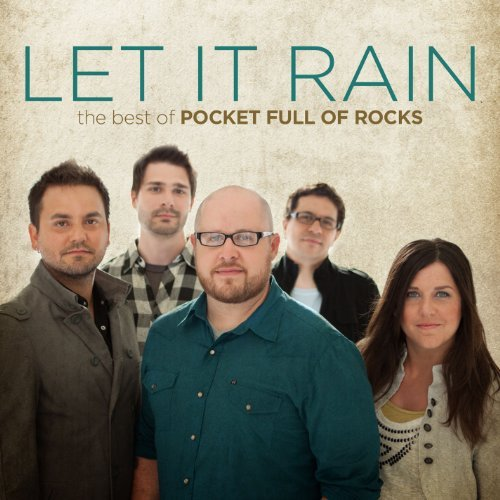 Pocket Full Of Rocks Let It Rain The Best Of Pocke Let It Rain The Best Of Pocke