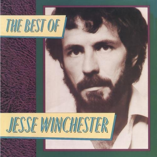 Jesse Winchester Best Of Jesse Winchester