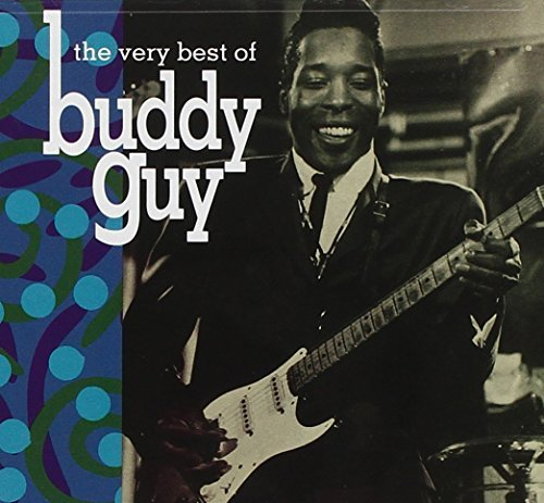 Buddy Guy Very Best Of Buddy Guy