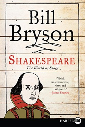 Bill Bryson Shakespeare The World As Stage Large Print