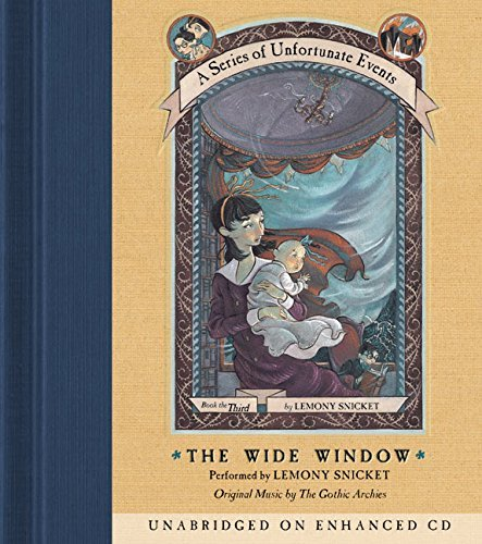 Lemony Snicket The Wide Window