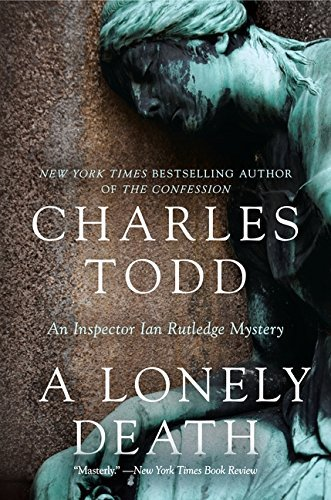 Charles Todd A Lonely Death
