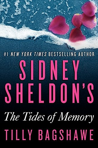 Sidney Sheldon Sidney Sheldon's The Tides Of Memory