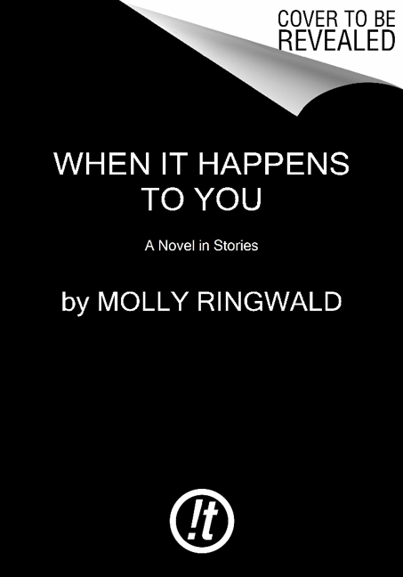 Molly Ringwald When It Happens To You A Novel In Stories