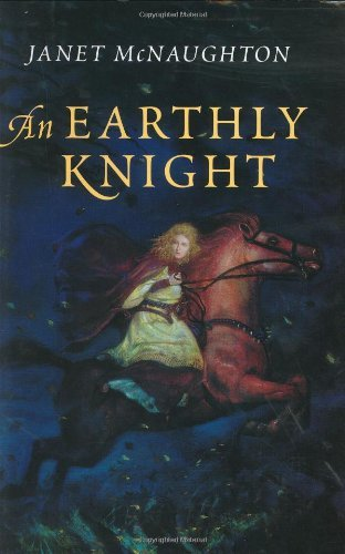 Janet Elizabeth Mcnaughton An Earthly Knight