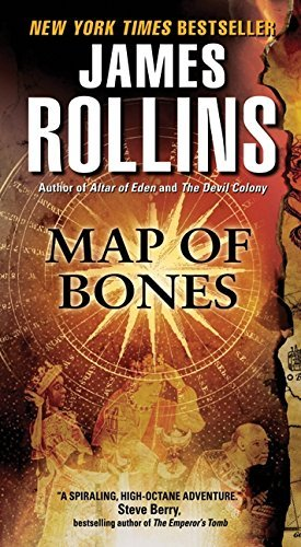 James Rollins Map Of Bones A Sigma Force Novel